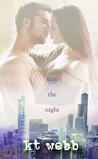Stay the Night: A Chicago Love Story Novella