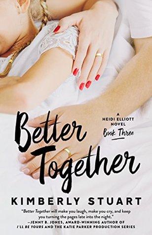 Better Together (Heidi Elliott #3)