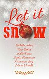Let it snow by Isabelle Alexis