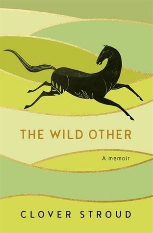 The Wild Other - Clover Stroud