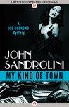My Kind of Town (The Joe Buonomo Mysteries)