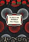 The Master and Margarita by Mikhail Bulgakov