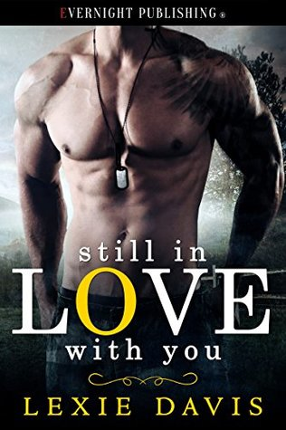 Still in Love With You by Lexie Davis