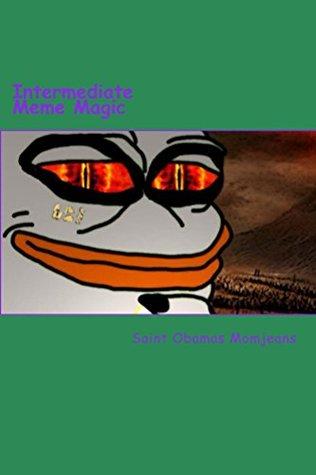 Intermediate Meme Magic