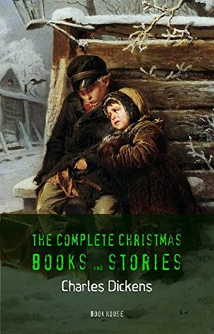 The Complete Christmas Books and Stories