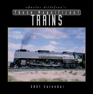 Those Magnificent Trains 2001 Calendar