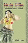 Hula Ville and Other Short Stories