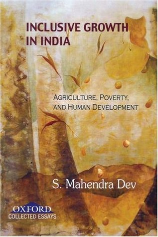 Inclusive Growth in India: Essays on Agriculture, Poverty, and Human Development