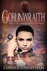 Goblinwraith (Olive Kennedy, Fairy World M.D., #5)