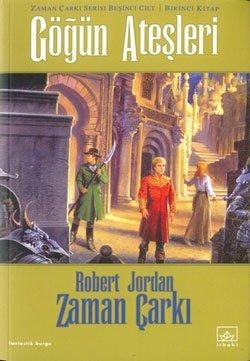 Gögün Atesleri Zaman Çarki Serisi 5. Cilt 1. Kitap