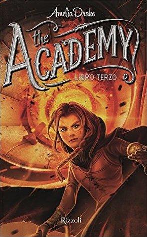 The Academy: Libro terzo