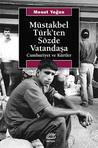 Müstakbel Türk'ten Sözde Vatandaşa: Cumhuriyet ve Kürtler
