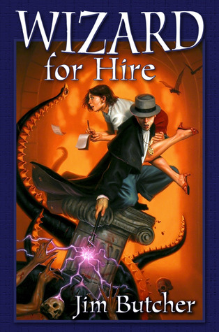 Wizard for Hire (The Dresden Files Omnibus, #1)