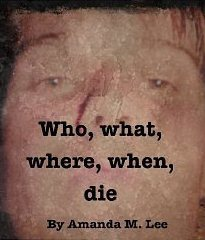 Who, What, Where, When, Die (Avery Shaw, #1)