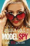 Jessica Cole Model Spy: Code Red Lipstick