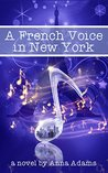 A French Voice in New York (The French Girl #5)