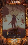 Forge Book 1: Dawn of Trials a novel in the Chronicles of Tov series for kids ages 8 to 14 (The Chronicles of Tov: Forge)