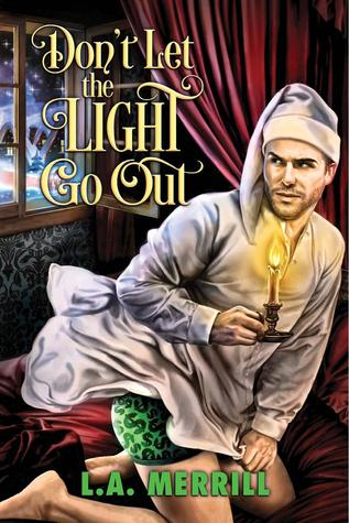 Advent Calendar Book Review: Don't Let The Light Go Out - L.A Merrill