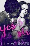 Yes Sir (A Dirty Boss Romance)