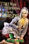 All I Want for Christmas... Is No Christmas (2016 Advent Calendar - Bah Humbug)