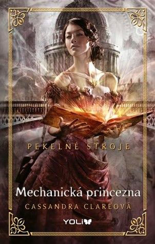 Mechanická princezna (Pekelné stroje, #3)