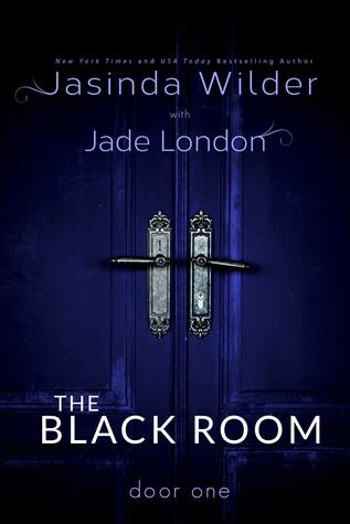 Door One(The Black Room 1) - Jasinda Wilder