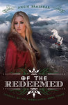 Of the Redeemed by Angie Brashear