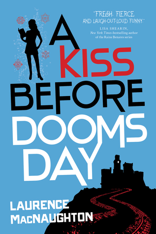 A Kiss Before Doomsday by Laurence MacNaughton