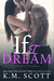 If I Dream (Corrupted Love #1)