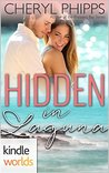 Laguna Beach: Hidden In Laguna (Kindle Worlds Novella)