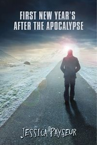 Advent Calendar Book Review: First New Year's After the Apocalypse by Jessica Payseur
