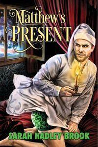 Advent Calendar Book Review: Matthew's Present - Sarah Hadley