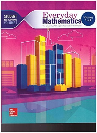 The University of Chicago School Math Project - Everyday Mathematics - Grade 4 - Student Math Journal - Volume 1 - 0021430923-9780021430925