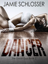 DANCER (The Good Guys #2)