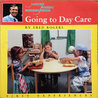 Going to Day Care by Fred Rogers