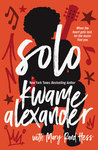 Download ebook Solo by Kwame Alexander
