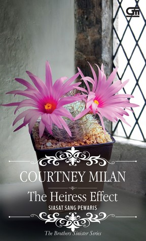 Ebook The Heiress Effect - Siasat Sang Ahli Pewaris by Courtney Milan TXT!