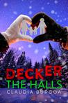 Deck(er) The Halls