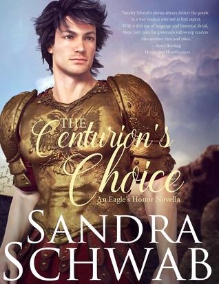 The Centurion's Choice (Eagle's Honor #2.5)