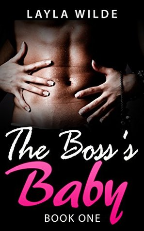 THE BOSS'S BABY (Book One)