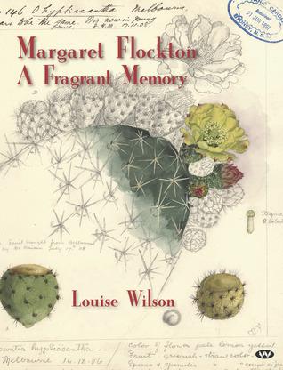 Margaret Flockton: A Fragrant Memory
