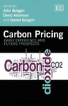 Carbon Pricing: Early Experience and Future Prospects: Early Experience and Future Prospects