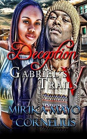 Deception at Gabriel's Trails 5 (The Gabriel's Trails Series Book 11)