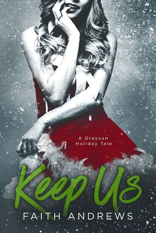 Keep Us (Grayson Sibling, #2.5)
