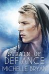 Strain of Defiance (Strain of Resistance #2)
