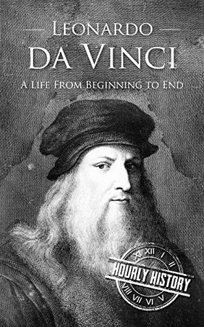 Leonardo da Vinci by Hourly History