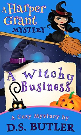 A Witchy Business (Harper Grant Mystery #1)