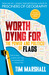 Worth Dying For by Tim Marshall