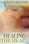 Healing the Heart(Gilbert CO, #2)
