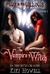 The Vampire's Witch (At War in  the Willows, #1)